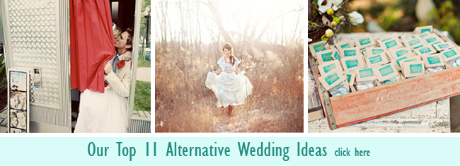 Our Top 11 Alternative wedding ideas